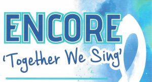 Together We Sing - Encore Choir @ North Church | Scotland | United Kingdom